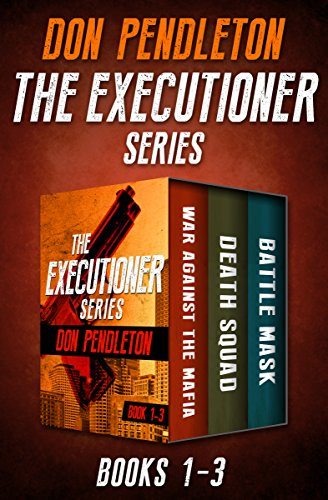 Download The Executioner Series Books 1–3: War Against the Mafia, Death Squad, and Battle Mask (English Edition) B01M1D5J00