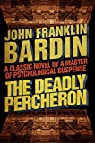 The Deadly Percheron (English Edition)