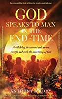 GOD Speaks to Man in the End-Time