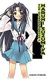 The Disappearance of Haruhi Suzumiya (The Haruhi Suzumiya Series)