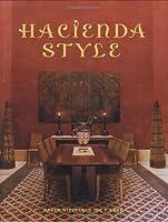 Hacienda Style (Mexican Design Books)