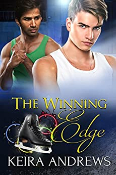 The Winning Edge: Gay Figure Skating Romance by [Andrews, Keira]