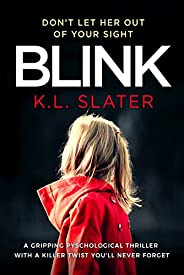 Blink: A gripping psychological thriller with a killer twist you'll never fo