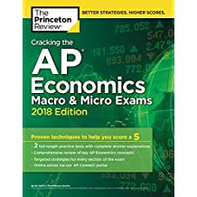 Cracking the AP Economics Macro and Micro Exams, 2018 Edition