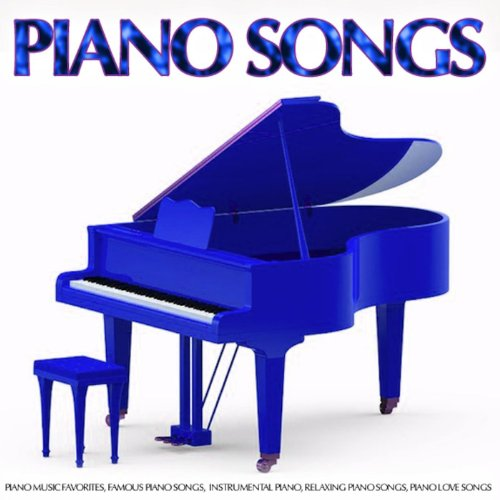 Piano Songs: Piano Music Favor...