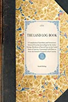 The Land Log-book (Travel in America)