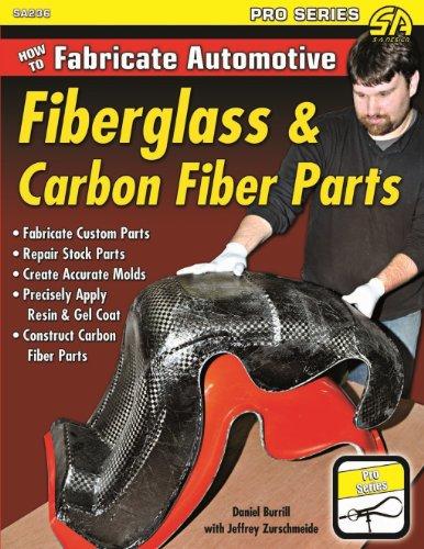 Download How to Fabricate Automotive Fiberglass & Carbon Fiber Parts (English Edition) B009KSGRGO