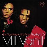 Girl You Know It's True - The Best Of Milli Vanilli (Camden)