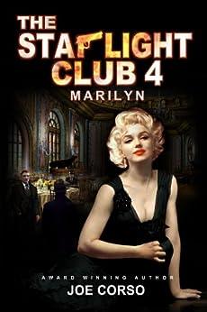 The Starlight Club 4: Marilyn: Scarface, Goodfellas, Mob Guys & Hitmen (Starlight Club Series) by [Corso, Joe]