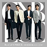 Best of  CNBLUE / OUR BOOK [2011 - 2018] 【初回限定盤】<CD+DVD>/