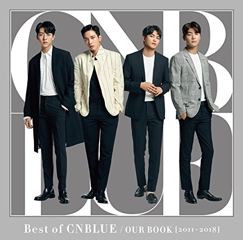 Best of CNBLUE / OUR BOOK [2011 - 2018] 【初回限定盤】<CD+DVD>
