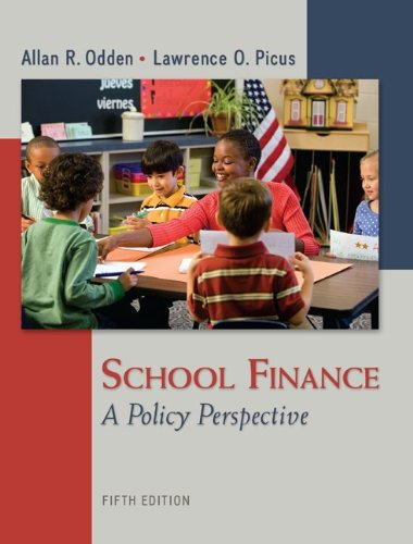 Download School Finance: A Policy Perspective 0078110289