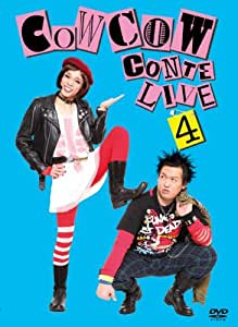 COWCOW CONTE LIVE 4 [DVD]