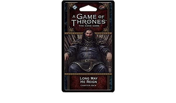 A Game of Thrones LCG 2nd Long May He Reign