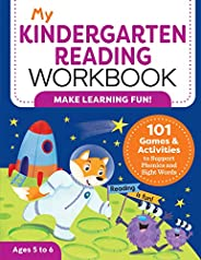 My Kindergarten Reading Workbook: 101 Games and Activities to Support Phonics and Sight Words