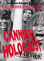 Cannibal Holocaust (Unrated) [並行輸入品]
