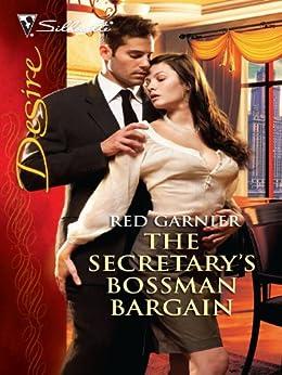 The Secretary's Bossman Bargain (Silhouette Desire) by [Garnier, Red]