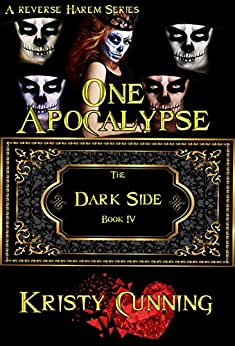 One Apocalypse (The Dark Side Book 4) by [Cunning, Kristy]