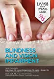 Blindness and Vision Impairment (Living with a Special Need) (English Edition) 画像