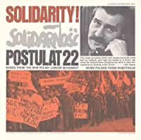 Solidarity!-Postulat 22: Songs from the New Polish