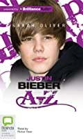 Justin Beiber A-Z: Library Edition