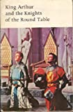 King Arthur and the Knights of the Round Table (New Method Supplementary Readers)