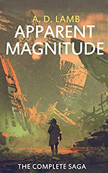 Apparent Magnitude: The complete saga by [Lamb, Aaron]
