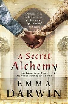 A Secret Alchemy by [Darwin, Emma]