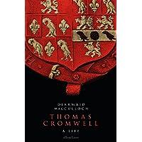 Thomas Cromwell: A Life (English Edition)
