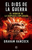 El regreso de la serpiente emplumada / The Return of the Plumed Serpent (El dios de la g uerra/ War God)