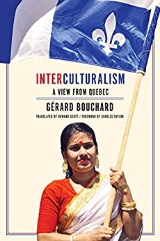 Interculturalism: A View from Quebec by [Bouchard, Gerard]