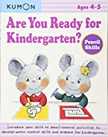 Are You Ready for Kindergarten?: Pencil Skills, Ages 4-5