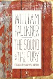 The Sound and the Fury: The Corrected Text with Faulkner's Appendix (Modern Library 100 Best Novels)