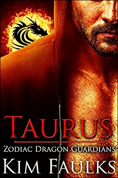 Taurus (Zodiac Dragon Guardians Book 1) by [Faulks, Kim]
