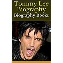 Tommy Lee Biography: Biography Books