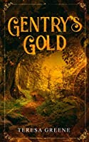 Gentry's Gold