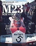 McLaren M23-M26 1973-78( Joe Honda Racing Pictorial series by HIRO No.4)