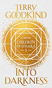 Into Darkness: The Children of D'Hara, episo