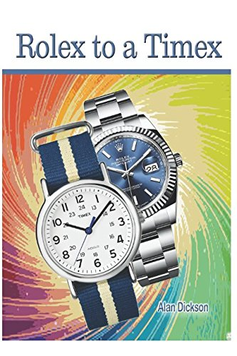 Rolex to a Timex