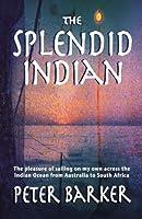 The Splendid Indian