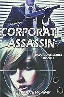 Corporate Assassin (Sicariidae)