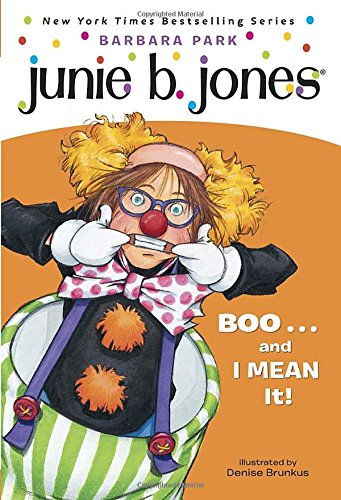 Junie B. Jones #24: BOO...and I MEAN It!の詳細を見る