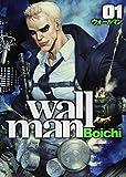 Wallman─ウォールマン─ / Boichi のシリーズ情報を見る
