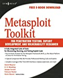 Metasploit Toolkit for Penetration Testing, Exploit Development, and Vulnerability Research (English Edition)