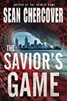 The Savior's Game (The Daniel Byrne Trilogy)