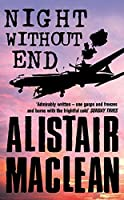 Night Without End by Alistair MacLean(2005-07-04)