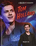 Tom Holland (Beacon Biography)