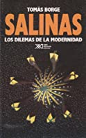 Salinas. Los dilemas de la modernidad.