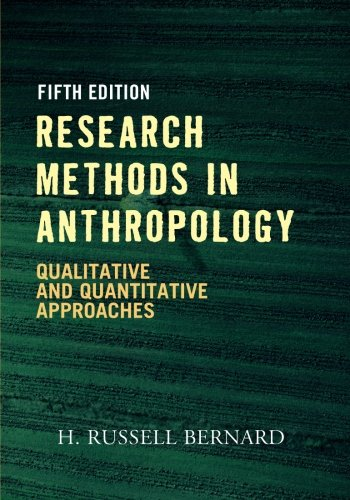 Download Research Methods in Anthropology: Qualitative and Quantitative Approaches 0759112428
