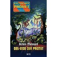 Raumschiff Promet - Von Stern zu Stern 15: Das Ende der Promet (German Edition)